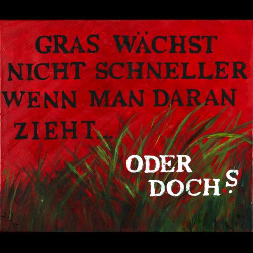angelika_gerleit-die_querulanten_gras_50x60