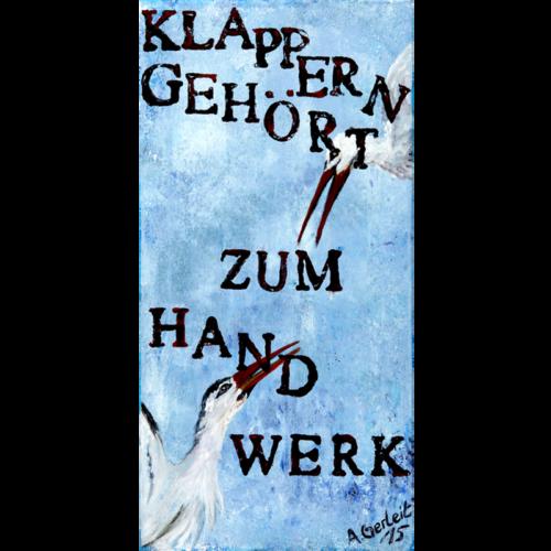 angelika_gerleit-die_querulanten_klappern_60x30